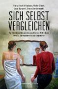 Cover-Bild zu Sich selbst vergleichen (eBook) von Arlinghaus, Franz-Josef