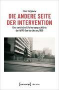 Cover-Bild zu Die andere Seite der Intervention von Satjukow, Elisa