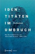 Cover-Bild zu Identitäten im Umbruch von Deutsch, Pia