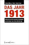 Cover-Bild zu Das Jahr 1913 (eBook) von Mares, Detlev (Hrsg.)