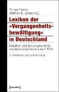 Cover-Bild zu Lexikon der »Vergangenheitsbewältigung« in Deutschland (eBook) von Fischer, Torben (Hrsg.)