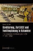 Cover-Bild zu Bevölkerung, Fertilität und Familienplanung in Kolumbien (eBook) von Huhle, Teresa