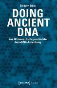 Cover-Bild zu Doing Ancient DNA (eBook) von Bösl, Elsbeth