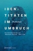 Cover-Bild zu Identitäten im Umbruch (eBook) von Deutsch, Pia