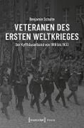 Cover-Bild zu Veteranen des Ersten Weltkrieges (eBook) von Schulte, Benjamin
