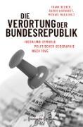 Cover-Bild zu Die Verortung der Bundesrepublik (eBook) von Becker, Frank (Hrsg.)