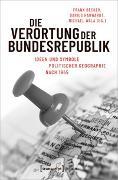 Cover-Bild zu Die Verortung der Bundesrepublik von Becker, Frank (Hrsg.)