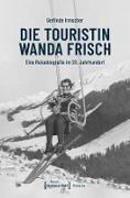 Cover-Bild zu Die Touristin Wanda Frisch (eBook) von Irmscher, Gerlinde
