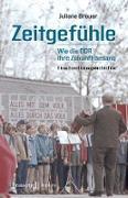 Cover-Bild zu Zeitgefühle - Wie die DDR ihre Zukunft besang (eBook) von Brauer, Juliane