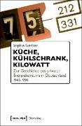 Cover-Bild zu Küche, Kühlschrank, Kilowatt (eBook) von Gerber, Sophie