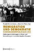 Cover-Bild zu Remigration und Demokratie in der Bundesrepublik nach 1945 (eBook) von Seckelmann, Margrit (Hrsg.)