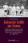 Cover-Bild zu Koloniale Grüße aus Samoa (eBook) von Förderer, Gabriele
