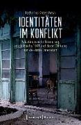 Cover-Bild zu Identitäten im Konflikt (eBook) von Kretzschmar, Katharina