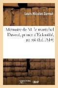 Cover-Bild zu Mémoire de M. Le Maréchal Davout, Prince d'Eckmühl, Au Roi von Davout, Louis Nicolas