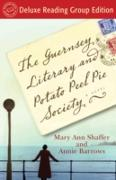 Cover-Bild zu The Guernsey Literary and Potato Peel Pie Society (Random House Reader's Circle Deluxe Reading Group Edition) (eBook) von Barrows, Annie