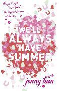 Cover-Bild zu We'll Always Have Summer (eBook) von Han, Jenny