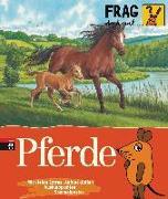 Cover-Bild zu Frag doch mal ... die Maus! - Pferde von Nase, Daniela