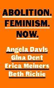 Cover-Bild zu Abolition. Feminism. Now von Davis, Angela Y.