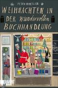 Cover-Bild zu Hartlieb, Petra: Weihnachten in der wundervollen Buchhandlung