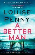 Cover-Bild zu Penny, Louise: A Better Man