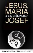 Cover-Bild zu Jesus, Maria & ein Stückchen Josef - Frauen schreiben über Männer, Männer über Frauen (eBook) von Soisses, Franz von