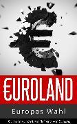 Cover-Bild zu Euroland (eBook) von Soisses, Franz von