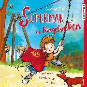 Cover-Bild zu Superman in Ringelsocken und andere Geschichten von Karli (Audio Download) von Franz, Cornelia