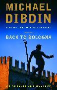Cover-Bild zu Dibdin, Michael: Back to Bologna