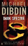 Cover-Bild zu Dibdin, Michael: Dark Spectre