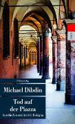 Cover-Bild zu Dibdin, Michael: Tod auf der Piazza