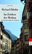 Cover-Bild zu Dibdin, Michael: Im Zeichen der Medusa