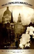Cover-Bild zu Dibdin, Michael: The Last Sherlock Holmes Story