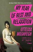 Cover-Bild zu Moshfegh, Ottessa: My Year of Rest and Relaxation