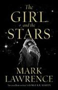 Cover-Bild zu Lawrence, Mark: The Girl and the Stars