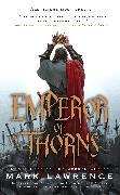 Cover-Bild zu Lawrence, Mark: Emperor of Thorns