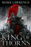 Cover-Bild zu Lawrence, Mark: The Broken Empire 2. King of Thorns