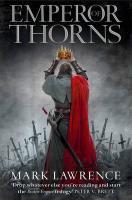 Cover-Bild zu Lawrence, Mark: The Broken Empire 3. Emperor of Thorns