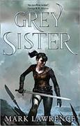 Cover-Bild zu Lawrence, Mark: Grey Sister