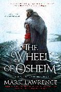 Cover-Bild zu Lawrence, Mark: The Wheel of Osheim