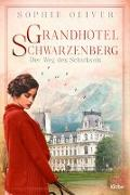 Cover-Bild zu Grandhotel Schwarzenberg - Der Weg des Schicksals von Oliver, Sophie