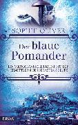 Cover-Bild zu Der blaue Pomander (eBook) von Oliver, Sophie