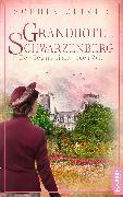 Cover-Bild zu Grandhotel Schwarzenberg - Der Beginn einer neuen Zeit (eBook) von Oliver, Sophie