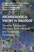 Cover-Bild zu Archaeological Theory in Dialogue (eBook) von Crellin, Rachel J.