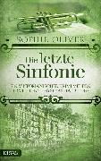 Cover-Bild zu Die letzte Sinfonie (eBook) von Oliver, Sophie