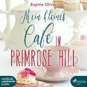 Cover-Bild zu Mein kleines Café in Primrose Hill (Ungekürzt) (Audio Download) von Oliver, Sophie