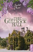 Cover-Bild zu Das Erbe von Gullrock Hall (eBook) von Oliver, Sophie
