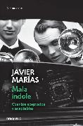 Cover-Bild zu Marías, Javier: Mala índole / III Will. Accepted and Acceptable Short Stories