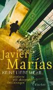 Cover-Bild zu Marías, Javier: Keine Liebe mehr
