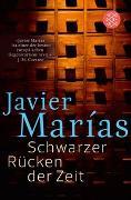 Cover-Bild zu Marías, Javier: Schwarzer Rücken der Zeit