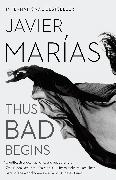 Cover-Bild zu Marías, Javier: Thus Bad Begins